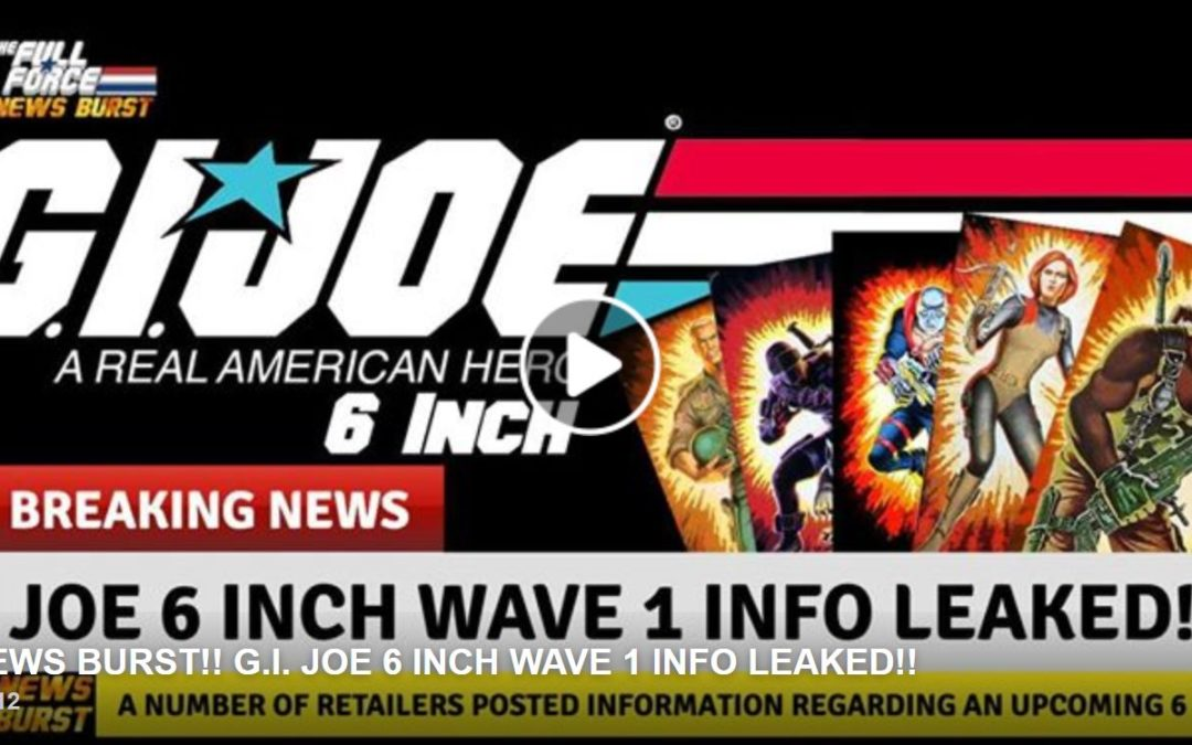 Rumor Alert – G.I. Joe to return in 6″ scale in 2020